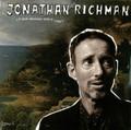 JONATHAN RICHMAN-A Que Venimos Sino A Caer?-NEW CD