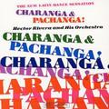 Hector Rivera-Charanga & Pachanga!-heavy Latin-NEW LP