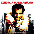 Franco Micalizzi-Genova a mano armata-Italian Police-CD