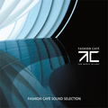 VA-Fashion Cafe Sound Selection-MILAN-NEW 2CD