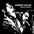 ALBERT AYLER-Spirits Rejoice-Avant-garde JAZZ-NEW CD