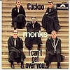 Monks-Cuckoo/I Cant Get Over You-60s GARAGE BEAT-SINGLE