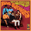 SOUL SURVIVORS-WHEN THE WHISTLE BLOWS ANYTHING-NEW LP