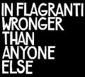 IN FLAGRANTI-WRONGER THEN ANYONE ELSE-Dance Floor-NEW CD