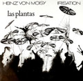HEINZ VON MOISY-IRISATION LAS PLANTAS-GERMAN JAZZ-NEWLP