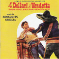 Benedetto Ghiglia-4 DOLLARI DI VENDETTA/4 DOLLARS FOR VENGEANCE-66 OSTWESTERN-CD
