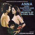 Luciano Michelini-SECRETS OF A CALL GIRL/ANNA QUEL PARTICOLARE PIACERE-NEW CD