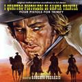 Roberto Pregadio-I QUATTRO PISTOLERI DI SANTA TRINITA/FOUR PISTOLS FOR TRINITY-CD