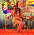 V.A.-TWISTIN RUMBLE VOL.1-SWINGIN'EST DANCE PARTY EVER-NEW LP
