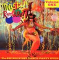 V.A.-TWISTIN RUMBLE VOL.1-SWINGIN'EST DANCE PARTY EVER-NEW LP
