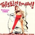 V.A.-TWISTIN RUMBLE VOL.2-SWINGIN'EST DANCE PARTY EVER-NEW CD