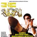 G.&M.De Angelis-Tre tigri contro tre tigri/AGENZIA RICCARDO FINZI…-NEW CD