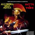 Carlo Savina-Sette a Tebe/All'ombra delle aquile-NEW CD