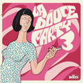 V.A.-La Douce Party VOL3-IRMA-easy listening / lounge-new CD