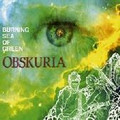 OBSKURIA-Burning Sea Of Green-German Space Psychedelic Rock-NEW CD