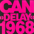 CAN-DELAY-'68 KRAUTROCK-CAN-DELAY-NEW LP