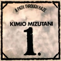 KIMIO MIZUTANI-A Path Through Haze-'71 JAPAN PSYCH-PROG-NEW LP