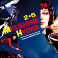 Nico Fidenco-2+5 MISSIONE HYDRA-OST-NEW CD