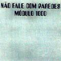 MODULO 1000-NÃO FALE COM PAREDE-Brazillian psych 70s-NEW CD
