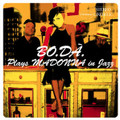 BO.DA.-plays Madonna in Jazz-JAZZ COVERS OF MADONNA-NEW CD