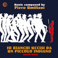 Piero Umiliani-10 bianchi uccisi da un piccolo indiano-NEW CD COMETA
