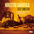 MAESTRO GAROFALO-Coffee Connection-IRMA-new CD
