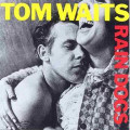 TOM WAITS-Rain Dogs-'85 Urban Blues-new CD