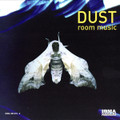 DUST-Room music-IRMA-ELECTRONIC-NEW CD