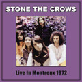 STONE THE CROWS-LIVE IN MONTREUX '72-UK GUITAR-NEW LP