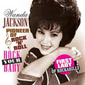 Wanda Jackson-Rock Your Baby/Pioneer Of Rock'N'Roll-Rockabilly Queen-NEW LP