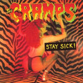 Cramps-Stay Sick+BONUS LIVE TRACKS-'90 Psychobilly-NEW LP