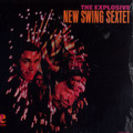 New Swing Sextet-The Explosive New Swing Sextet-:'67 Boogaloo Latin Jazz-NEW LP