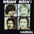 HARDAL-NEREDEN NEREYE!-'70s Turkish Psych Prog-new CD