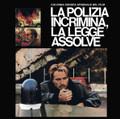 Guido & Maurizio De Angelis-La Polizia Incrimina La Legge Assolve-NEW LP