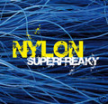 NYLON-Superfreaky-JAZZ,Dub, Bossa nova,Drum & Bass-CD 6745