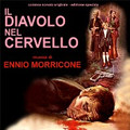 Ennio Morricone-Il Diavolo Nel Cervello/Devil in the Brain-'71 OST-NEW CD