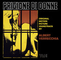 Albert Verrecchia-Prigione di donne-OST progressive claustrophobic rock-NEW CD