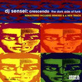 DJ SENSEI-Crescendo,the dark side of funk-global Hip Hop/Funk-NEW CD