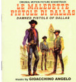 Gioacchino Angelo-DAMNED PISTOLS OF DALLAS/LE MALEDETTE PISTOLE DI DALLAS-NEW CD