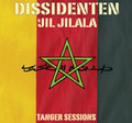 DISSIDENTEN & Jil Jilala-Tanger Sessions-Alternative Rock,African-NEW LP