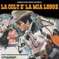 Carlo Savina-La colt è la mia legge/The Colt Is My Law-OST Italian Western-NEW CD