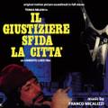 Franco Micalizzi-Il giustiziere sfida la città-'75 Italian police OST-NEW CD