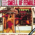 CRAMPS-SMELL OF FEMALE-Live at Peppermint Lounge-new LP