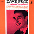 DAVE PIKE-LIMBO CARNIVAL-'62 Ray Barretto,Ahmed Abdul-Malik-new LP