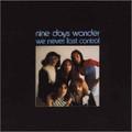 NINE DAYS WONDER-We never lost control-'72 German Krautrock-NEW LP