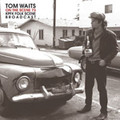 TOM WAITS-ON THE SCENE '73 KPFK FOLK SCENE BROADCAST-NEW 2LP