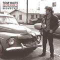 TOM WAITS-ON THE SCENE '73 KPFK FOLK SCENE BROADCAST-NEW 2LP