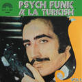 V.A.-Psych Funk Á La Turkish-'70/80s Turkish Psych and Funk-NEW LP