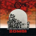 Goblin-Zombi:DAWN OF THE DEAD-'78 ARGENTO GIALLO OST-NEW CD