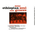 V.A.-More Ethiopian Soul & Groove-Ethiopian Urban Modern Music Vol.3-NEW LP